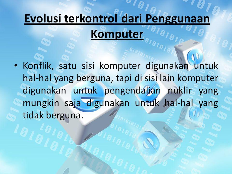 Evolusi terkontrol dari Penggunaan Komputer