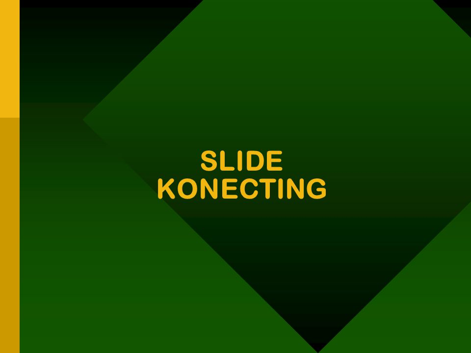 SLIDE KONECTING