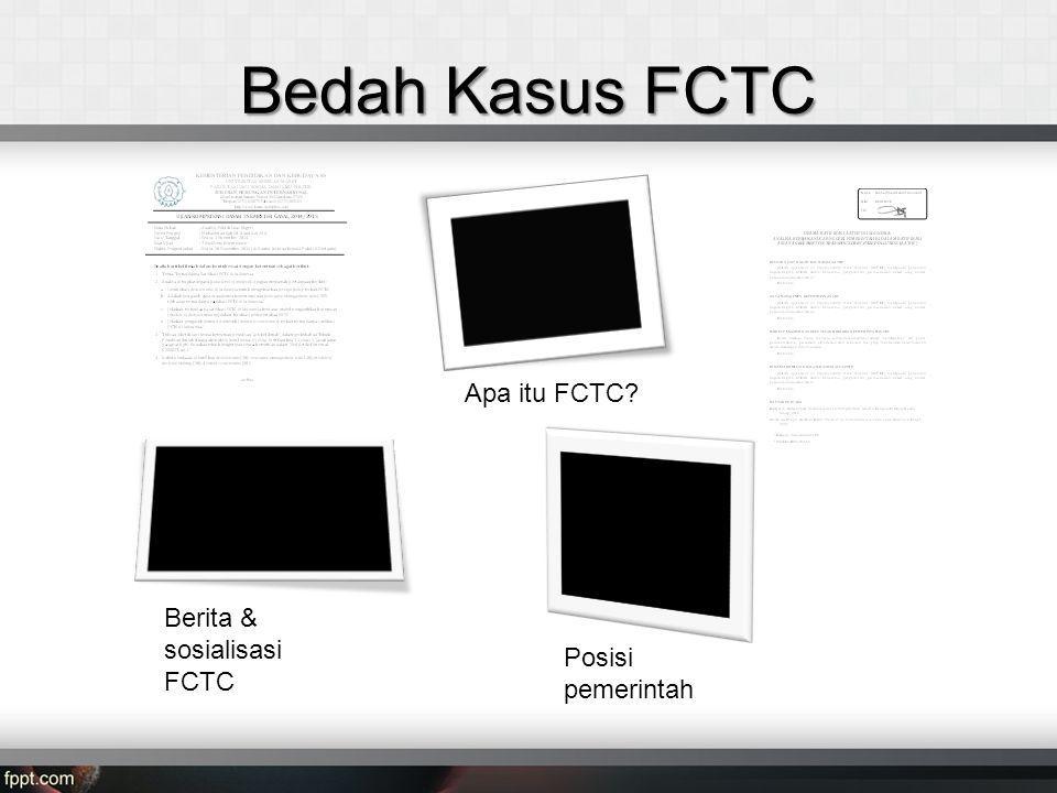 Bedah Kasus FCTC Apa itu FCTC Berita & sosialisasi FCTC