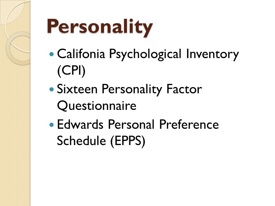 Personality Califonia Psychological Inventory (CPI)
