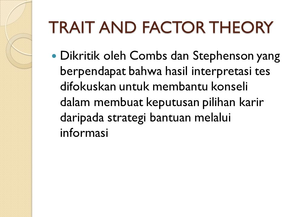 TRAIT AND FACTOR THEORY
