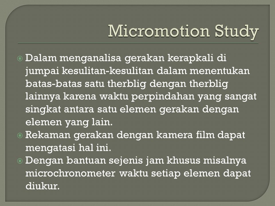 Micromotion Study