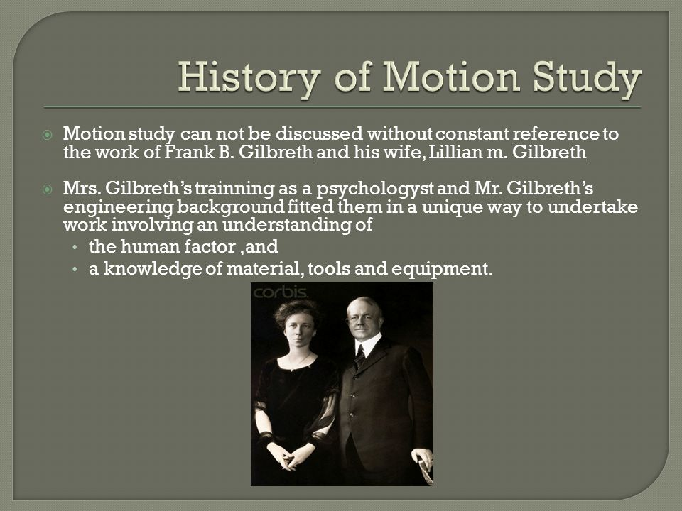 History of Motion Study