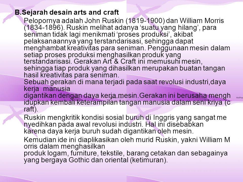 B.Sejarah desain arts and craft