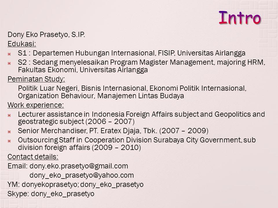 Intro Dony Eko Prasetyo, S.IP. Edukasi: