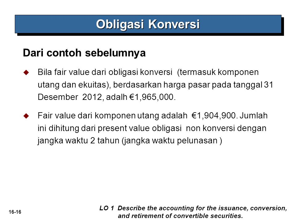Obligasi Konversi Dari contoh sebelumnya