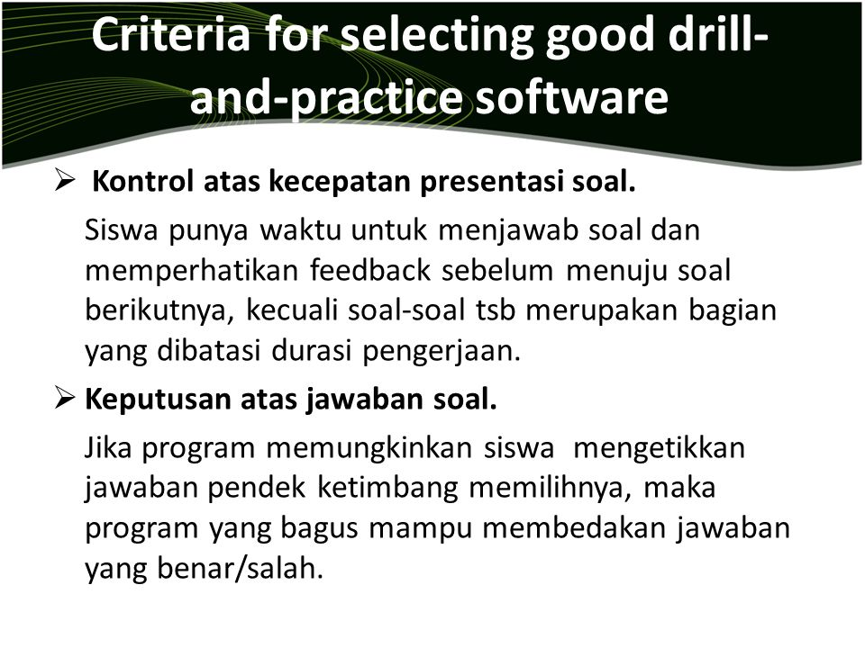Criteria for selecting good drill-and-practice software