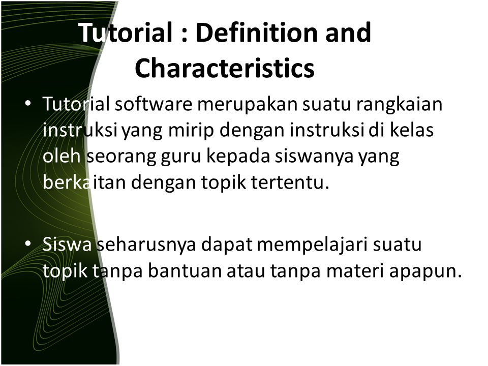 Tutorial : Definition and Characteristics