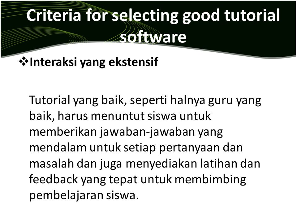 Criteria for selecting good tutorial software