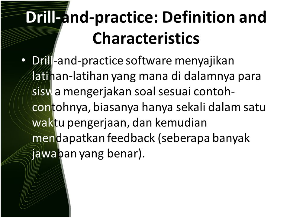 Drill-and-practice: Definition and Characteristics