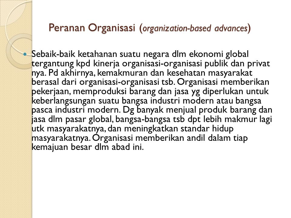 Peranan Organisasi (organization-based advances)