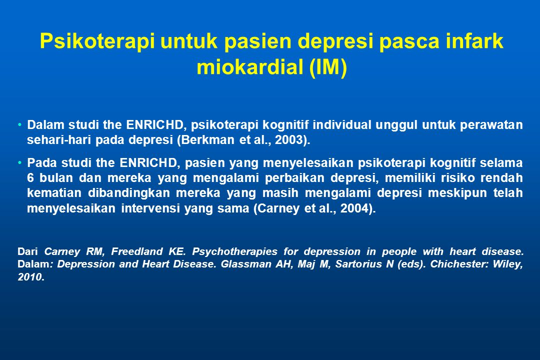 Psikoterapi untuk pasien depresi pasca infark miokardial (IM)