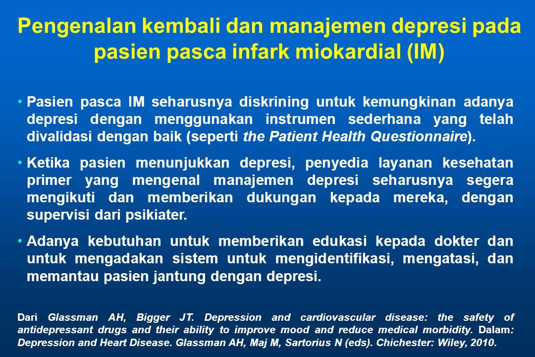 Pengenalan kembali dan manajemen depresi pada pasien pasca infark miokardial (IM)