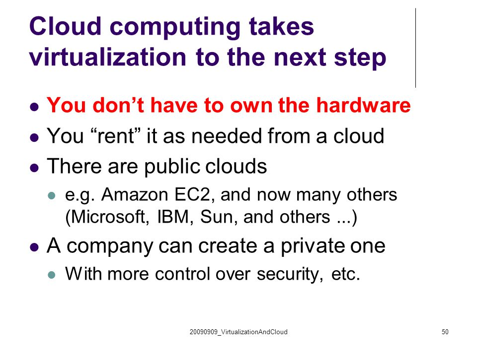 Cloud computing takes virtualization to the next step