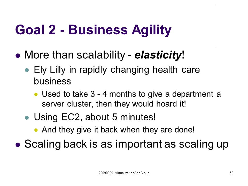 Goal 2 - Business Agility