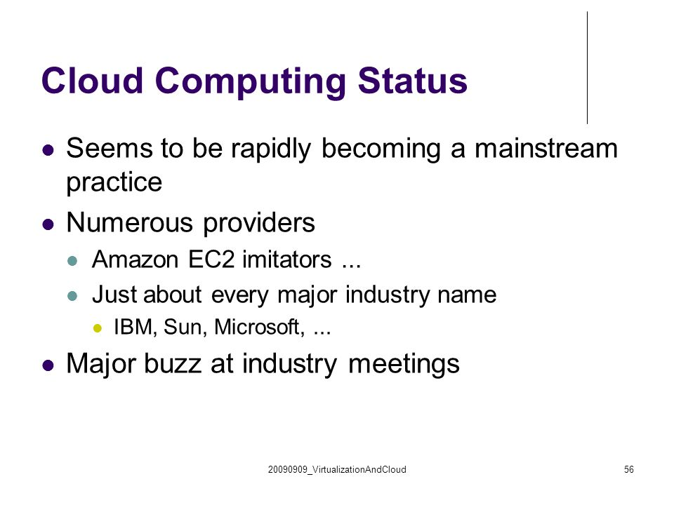 Cloud Computing Status