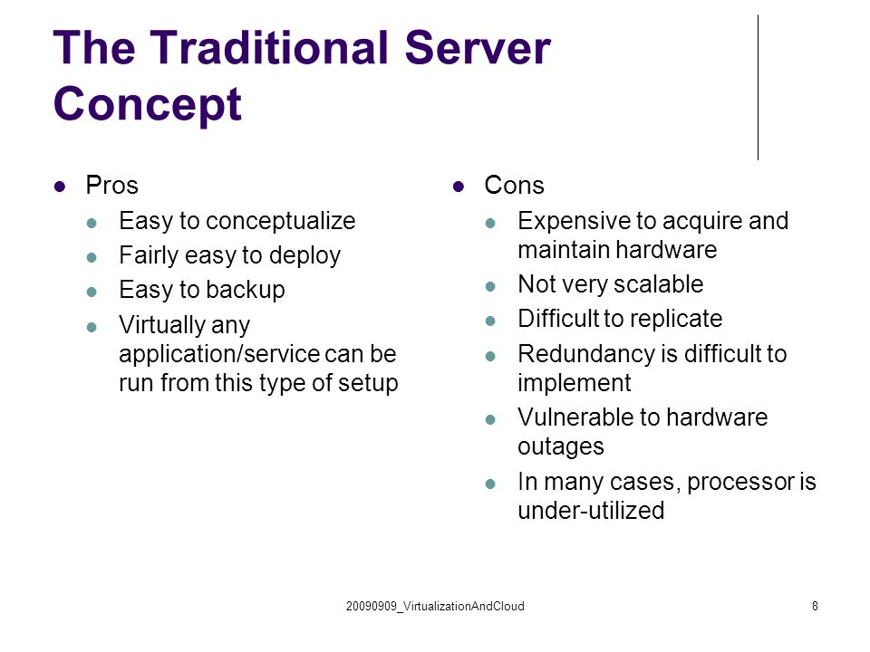 The Traditional Server Concept