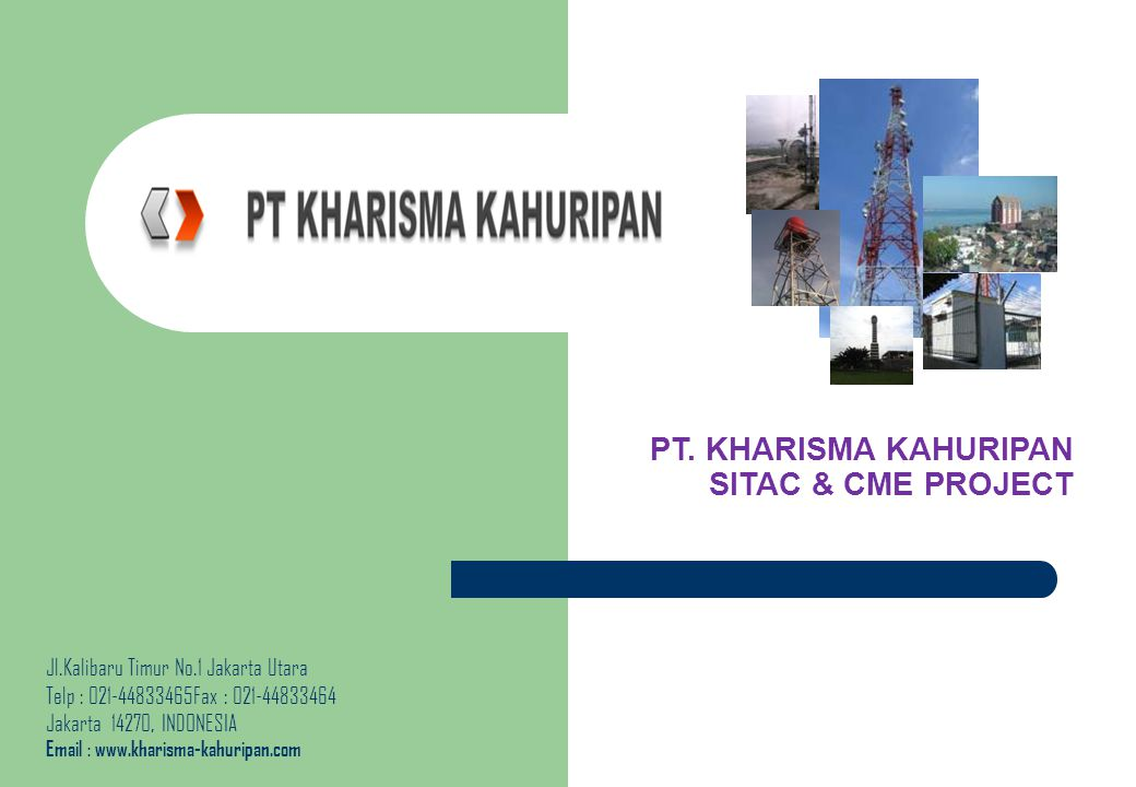 PT. KHARISMA KAHURIPAN SITAC & CME PROJECT