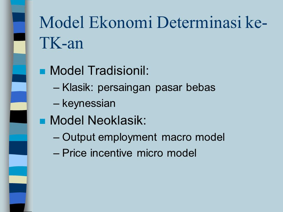 Model Ekonomi Determinasi ke-TK-an