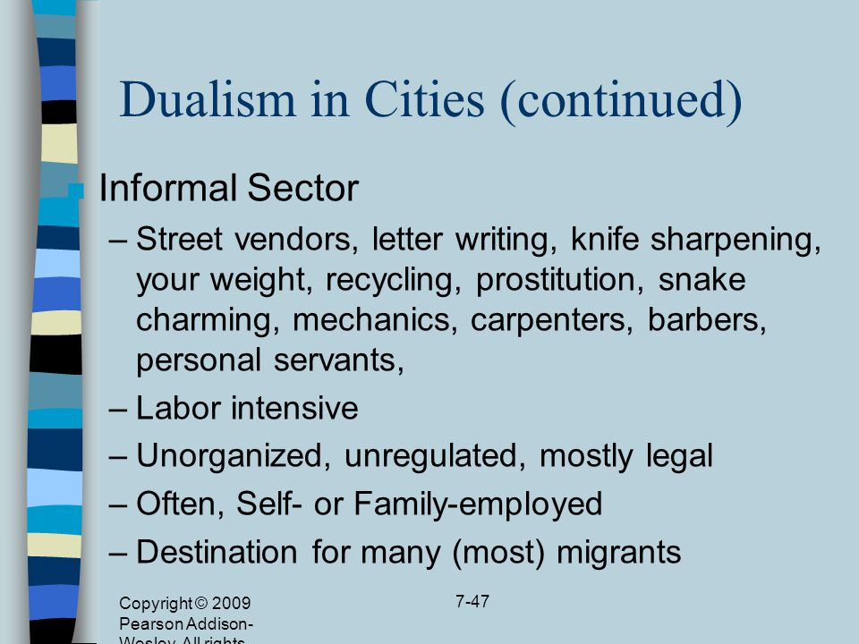 Dualism in Cities (continued)