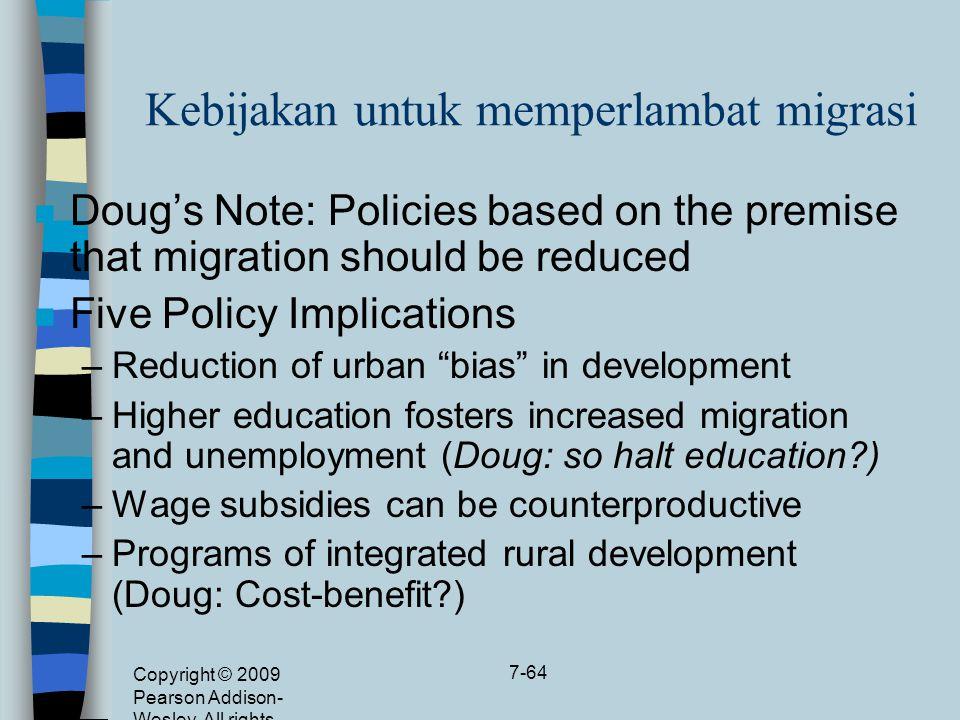 Kebijakan untuk memperlambat migrasi