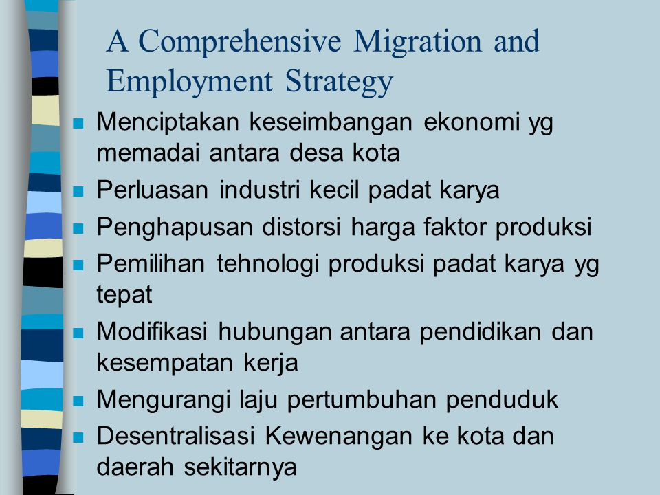 A Comprehensive Migration and Employment Strategy