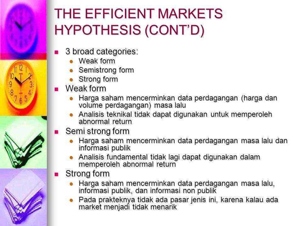 THE EFFICIENT MARKETS HYPOTHESIS (CONT'D)