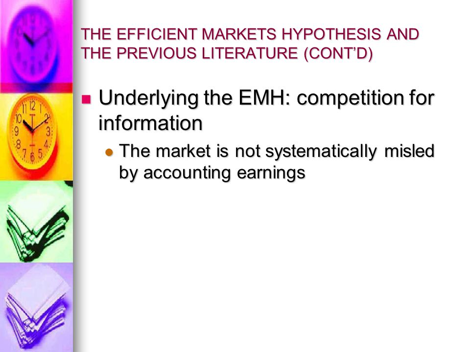 THE EFFICIENT MARKETS HYPOTHESIS AND THE PREVIOUS LITERATURE (CONT'D)