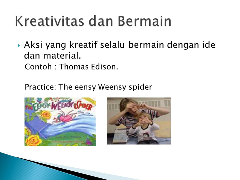 Kreativitas dan Bermain