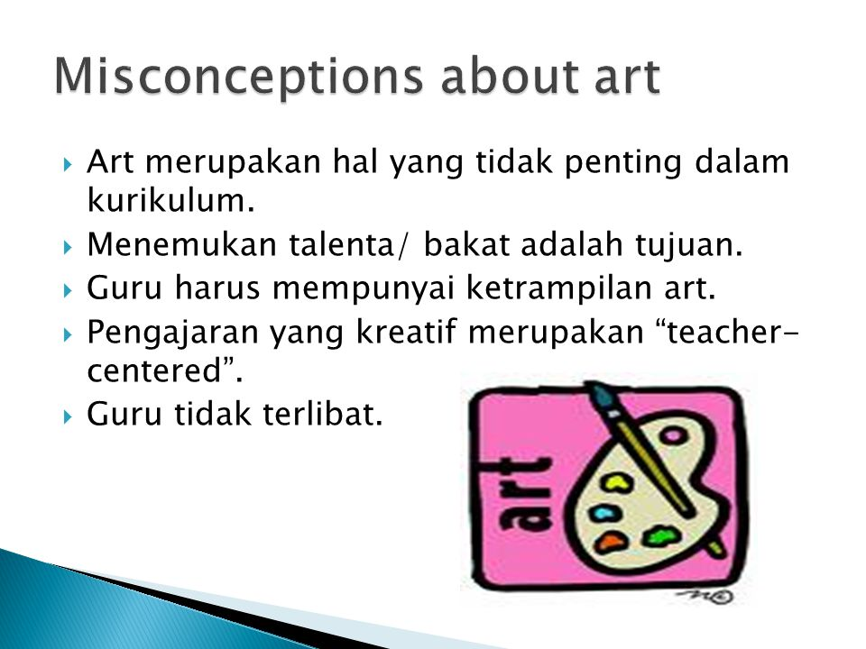 Misconceptions about art