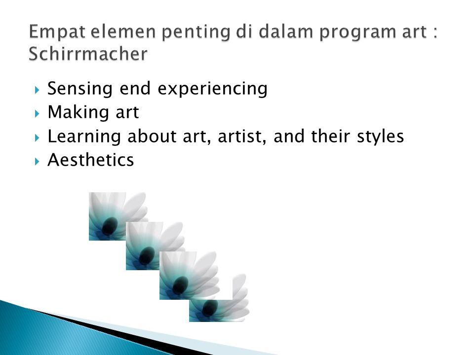 Empat elemen penting di dalam program art : Schirrmacher