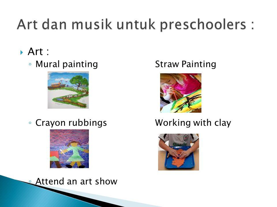 Art dan musik untuk preschoolers :