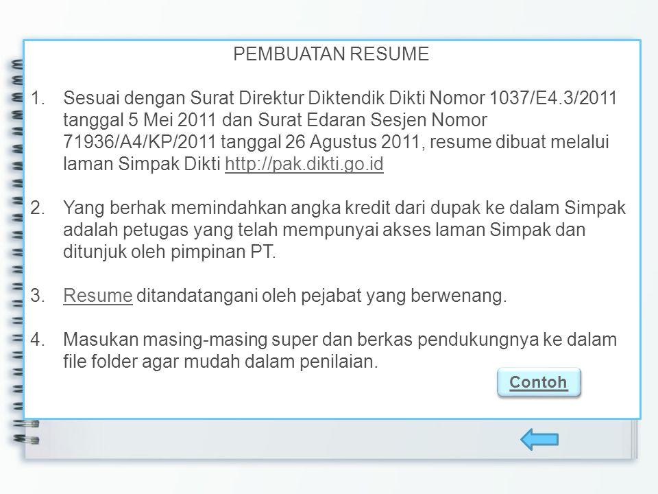 Resume ditandatangani oleh pejabat yang berwenang.