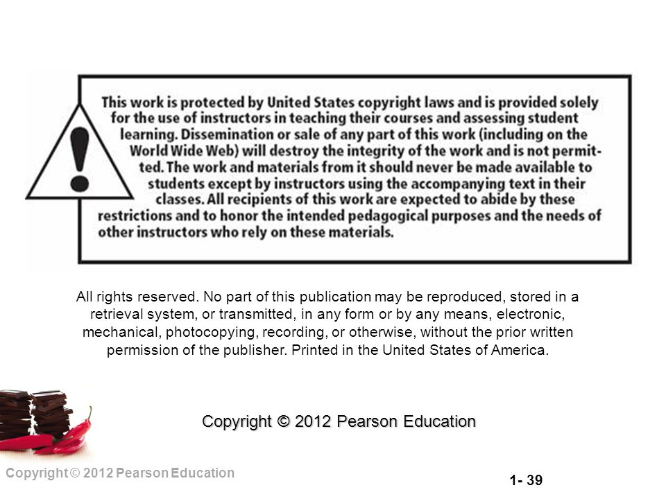 Copyright © 2012 Pearson Education