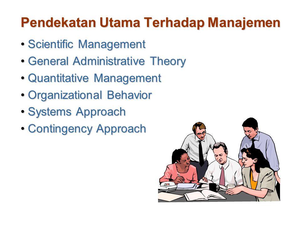 Pendekatan Utama Terhadap Manajemen