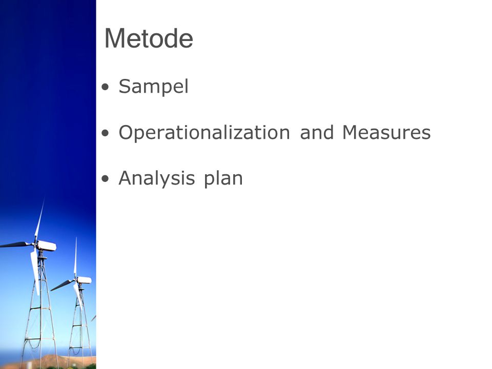 Metode Sampel Operationalization and Measures Analysis plan