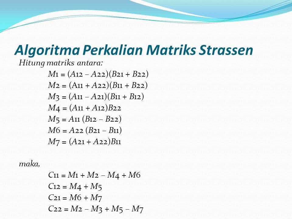 Algoritma Perkalian Matriks Strassen