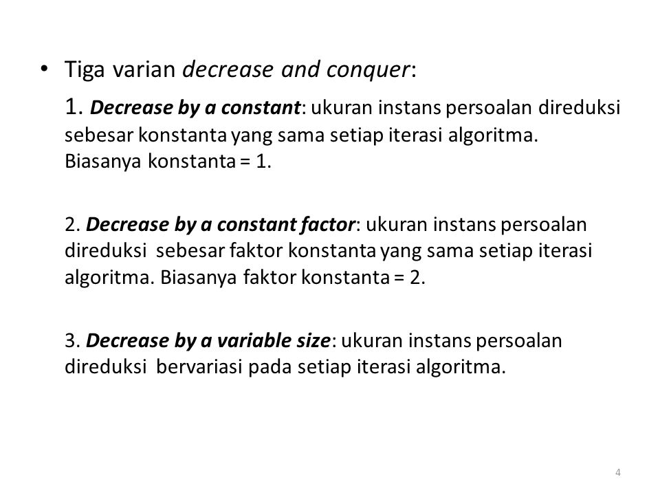 Tiga varian decrease and conquer: