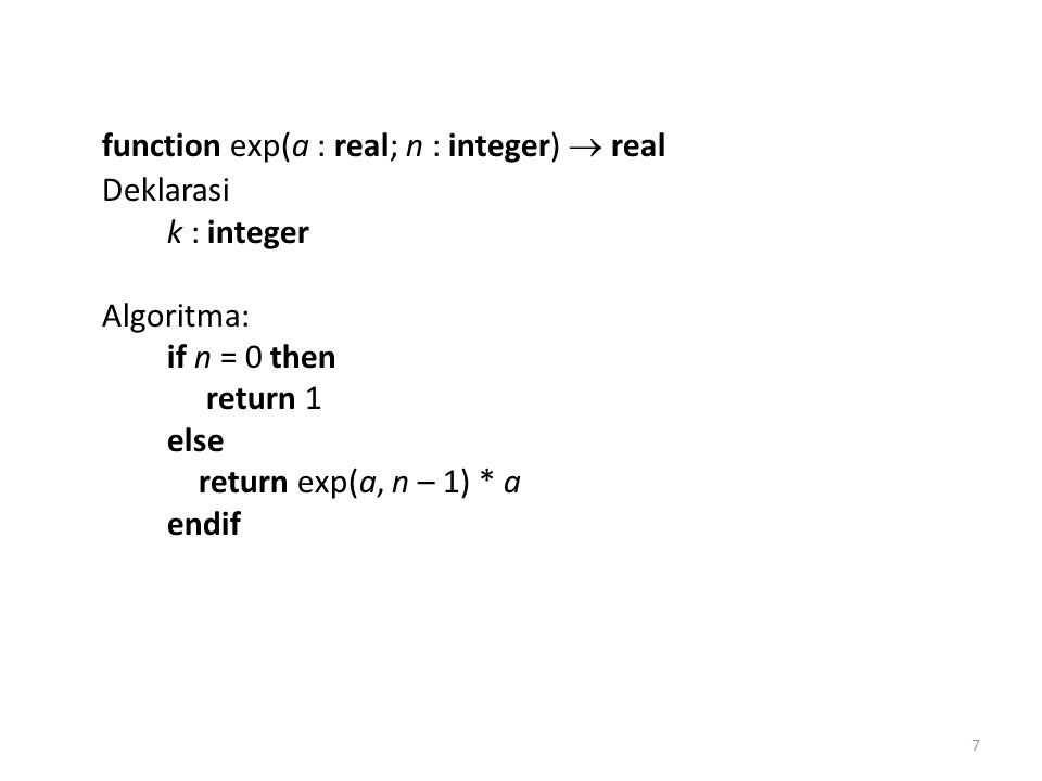 function exp(a : real; n : integer)  real
