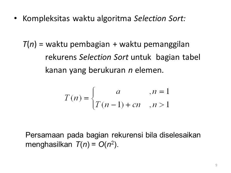 Kompleksitas waktu algoritma Selection Sort: