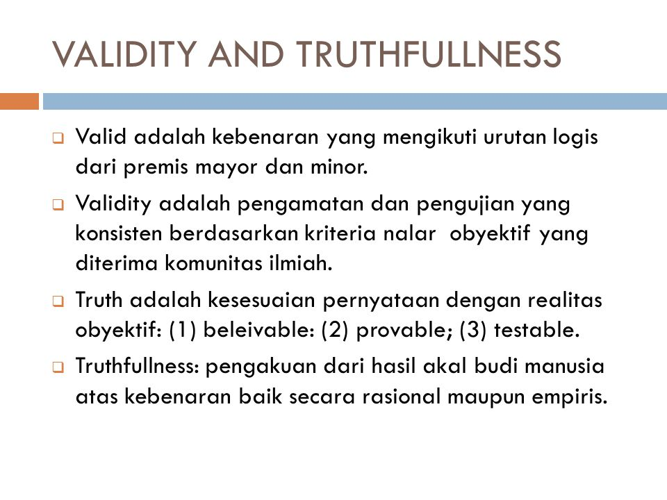 VALIDITY AND TRUTHFULLNESS