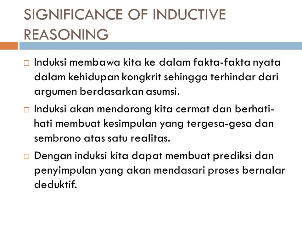 SIGNIFICANCE OF INDUCTIVE REASONING