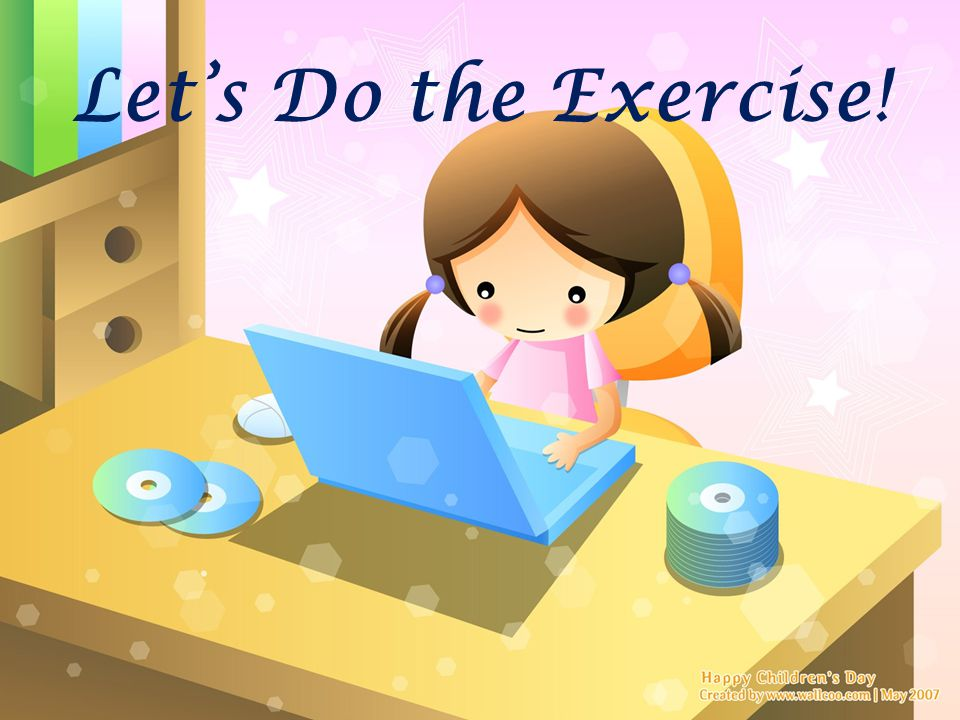 Let's Do the Exercise!