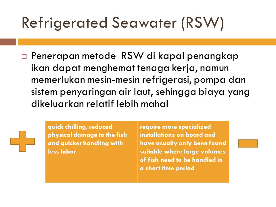 Refrigerated Seawater (RSW)