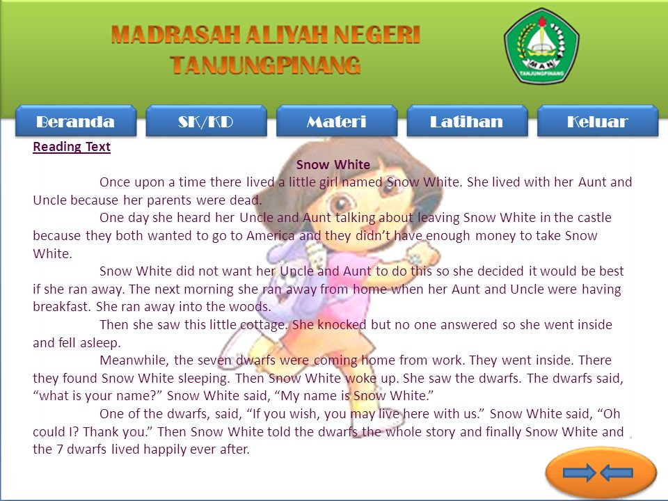 Beranda SK/KD Materi Latihan Keluar Reading Text Snow White