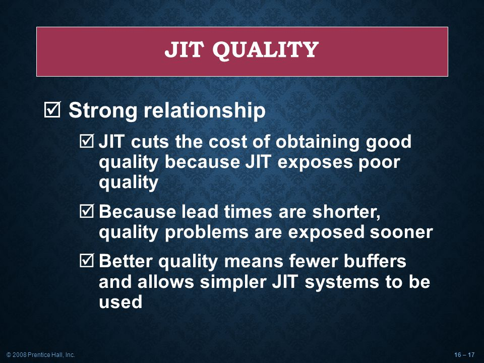 JIT Quality Strong relationship