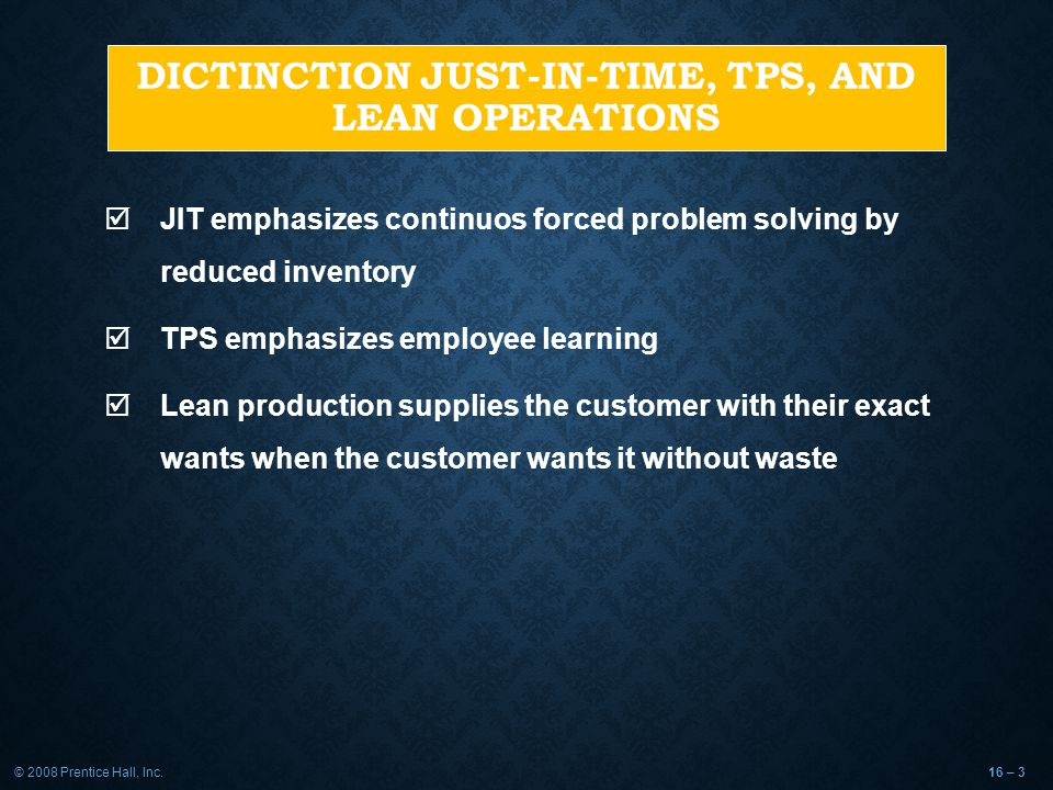 DICTINCTION Just-In-Time, TPS, and Lean Operations