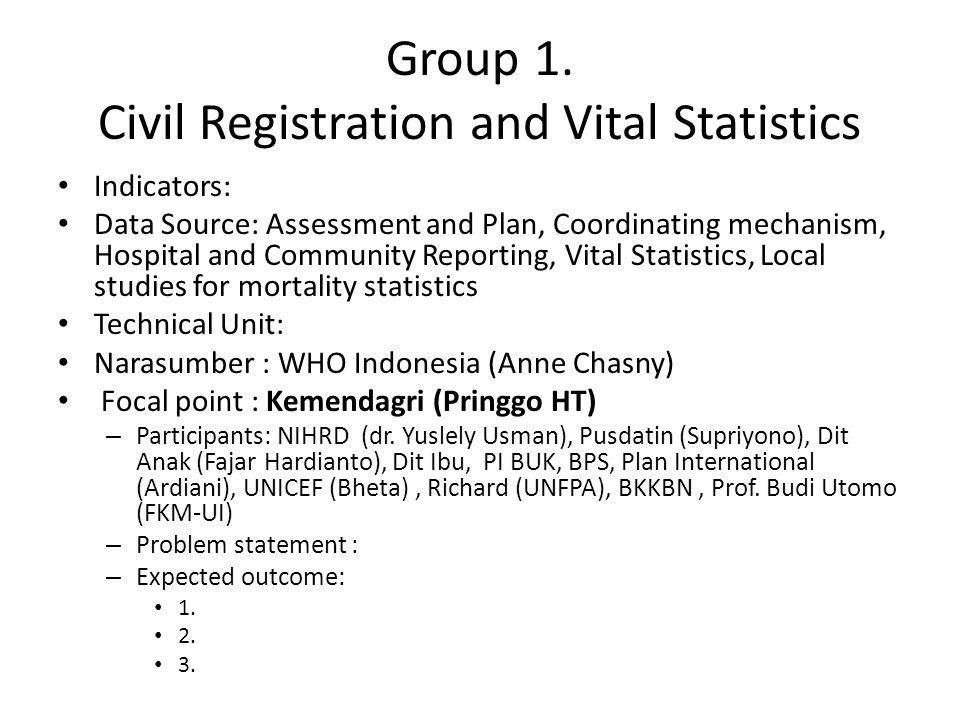 Group 1. Civil Registration and Vital Statistics