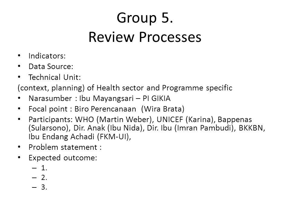 Group 5. Review Processes