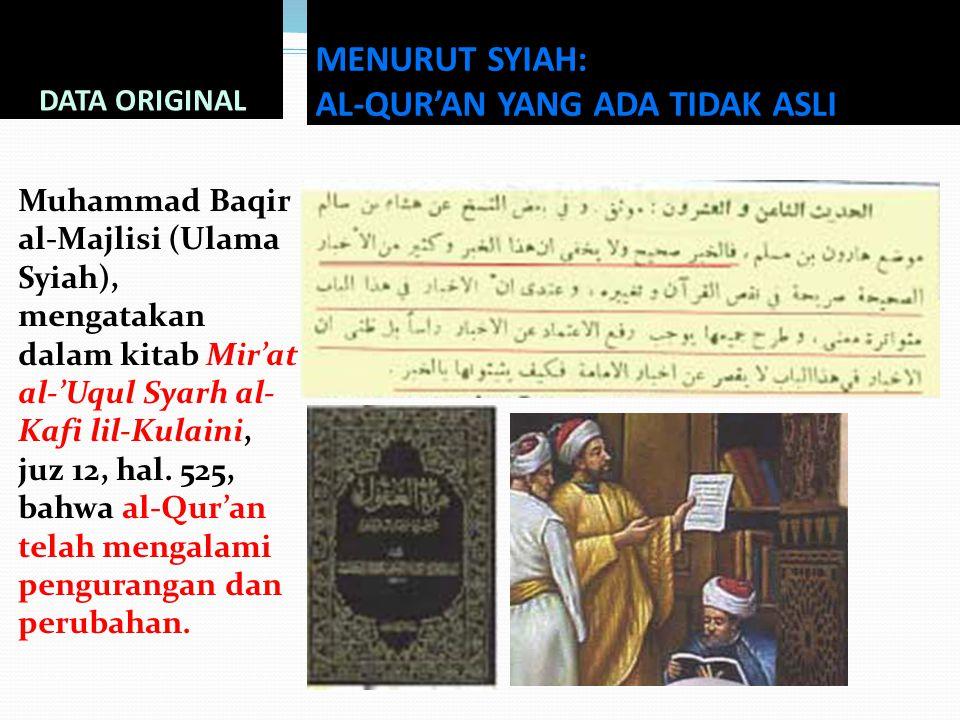 MENURUT SYIAH: AL-QUR'AN YANG ADA TIDAK ASLI